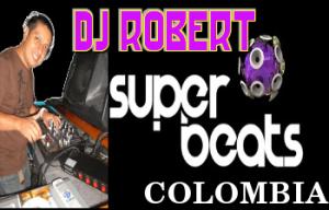 DJ Robert en Súper Beats Sábado Sábado 11 de Junio de 2011